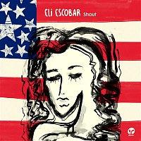 Eli Escobar – Shout