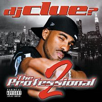 DJ Clue – The Professional 2