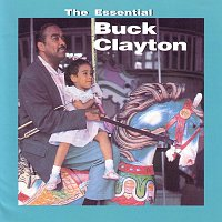 Buck Clayton – The Essential