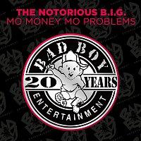 Notorious B.I.G. – Mo Money Mo Problems