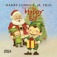 Harry Connick Jr. – Music From The Happy Elf - Harry Connick, Jr. Trio [International Version]