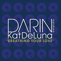 Darin, Kat Deluna – Breathing Your Love