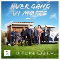 Různí interpreti – Hver gang vi motes [Sesong 5 / Henning Kvitnes sin dag]