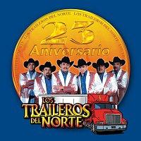 Los Traileros Del Norte – 23 Aniversario