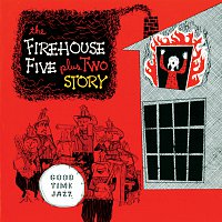 Firehouse Five Plus Two – Firehouse Five Plus Two Story