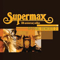 Supermax – Special Remixes [Vol.2]