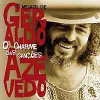 Geraldo Azevedo – O Charme Das Cancoes - O Melhor De Geraldo Azevedo