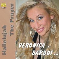 Veronica Bardot – Hallelujah - The Prayer