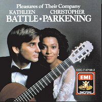 Kathleen Battle, Christopher Parkening – Pleasures Of Their Company