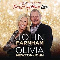 John Farnham, Olivia Newton-John – Two Strong Hearts