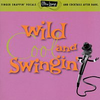Různí interpreti – Ultra-Lounge: Wild, Cool & Swingin'  Volume Five