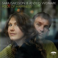 Anders Widmark, Sara Isaksson – Pool Of Happiness