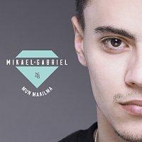 Mikael Gabriel – Mun maailma