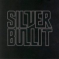Silverbullit – Silverbullit [Reissue]