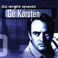 Gé Korsten – Die Vergete Opnames Vol.1