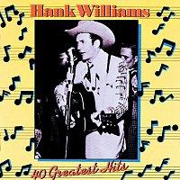 Hank Williams – 40 Greatest Hits