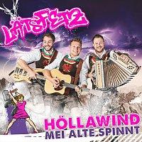 Lats Fetz – Höllawind, mei Alte spinnt
