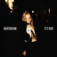 MarthaGunn – It's Over