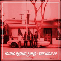 Young Rising Sons – The High EP