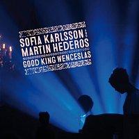 Sofia Karlsson, Martin Hederos – Good King Wenceslas [Long Version]