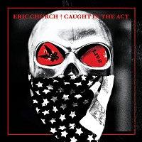 Eric Church – Guys Like Me [Live]
