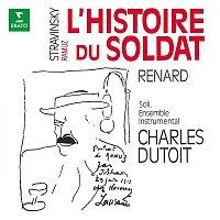 Charles Dutoit – Stravinsky: L'histoire du soldat & Renard