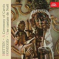 Různí interpreti – Britten: Chvála koled, Honegger: Vánoční kantáta