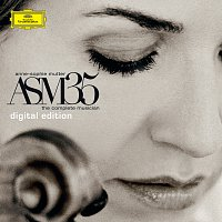 Anne-Sophie Mutter – ASM35 - The Complete Musician [Digital Edition]