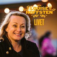 Louise Hoffsten – Livet
