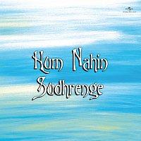 Různí interpreti – Hum Nahin Sudhrenge
