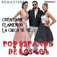Bruno Lomas – Pop Espanol de los 60's, Vol. 1 - Cuéntame, Flamenco, La Chica Ye-Ye... (Remastered)