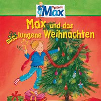 Max – 14: Max und das gelungene Weihnachten