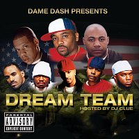 Různí interpreti – Dame Dash Presents Paid In Full / Dream Team