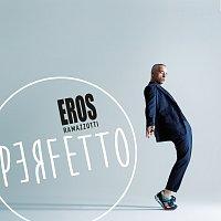 Eros Ramazzotti – Perfetto