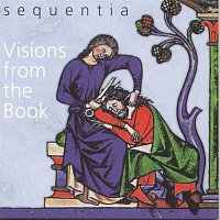 Sequentia, Anonymous – Visions From The Book