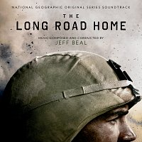 Jeff Beal – The Long Road Home [National Geographic Original Series Soundtrack]