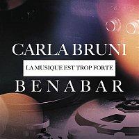 Bénabar, Carla Bruni – La musique est trop forte