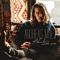 Andreas Moe – Before the Rumble Comes