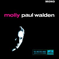 Paul Walden – Molly