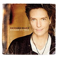 Richard Marx – Stories To Tell