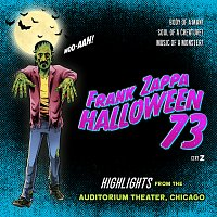 Frank Zappa – Halloween 73 [Live In Chicago, 1973 / Highlights] CD