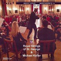 Royal Strings Of St. George – Royal Strings Of St. George & Michael Kofler