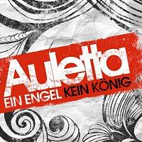 Auletta – Ein Engel Kein Konig