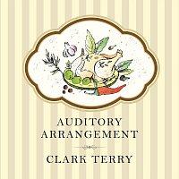 Clark Terry – Auditory Arrangement