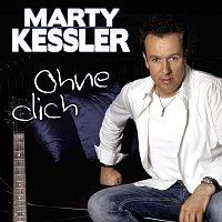 Marty Kessler – Ohne dich