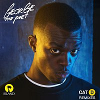 George The Poet – Cat D [Remixes]