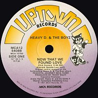 Heavy D & The Boyz – Now That We Found Love [Remixes]