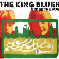 The King Blues – Under The Fog