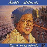 Pablo Milanés – Canto De La Abuela