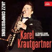 Taneční orchestr Čs. rozhlasu, Karel Krautgartner – Jazzové skladby Karel Krautgartner a TOČR